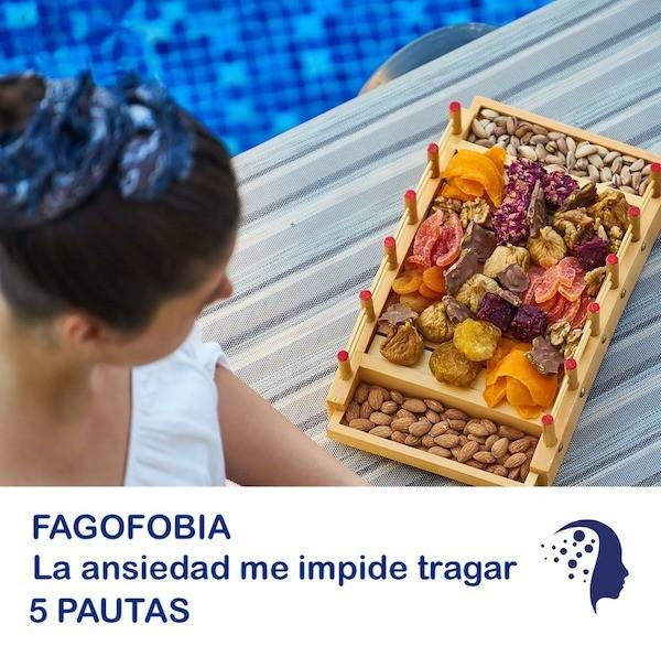 Fagofobia: La ansiedad me impide tragar.  5 PAUTAS PARA ENFRENTARSE A LA FAGOFOBIA