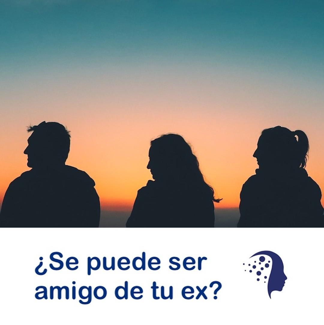 se-puede-ser-amigo-de-tu-ex-sara-navarrete-psicologa-valencia - Psicólogo en Valencia