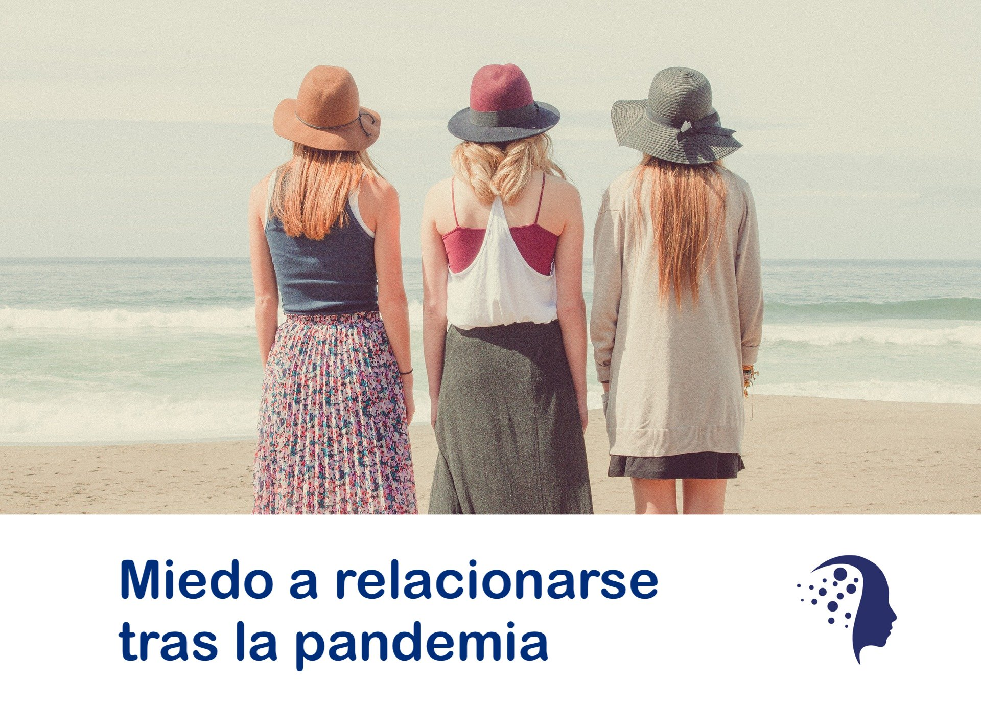 miedo-relacionarse-fobia-social-pandemia-sara-navarrete-psicologa-valencia - Psicólogo en Valencia