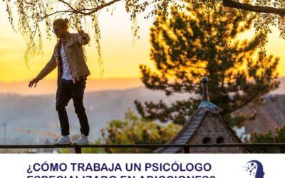 ¿CÓMO TRABAJA UN PSICÓLOGO ESPECIALIZADO EN ADICCIONES EN VALENCIA?